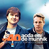 Their Ultimate Top 40 Collection von Acda en De Munnik