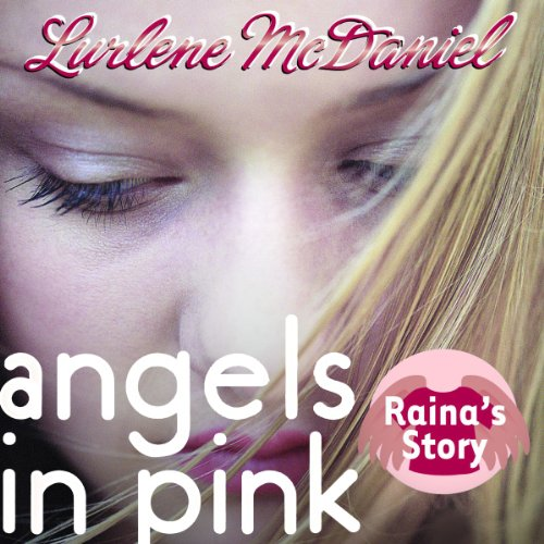 Angels in Pink: Raina's Story audiobook cover art