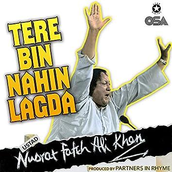 Tere Bin Nahin Lagda