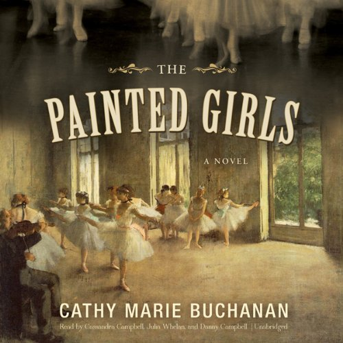 The Painted Girls audiobook cover art