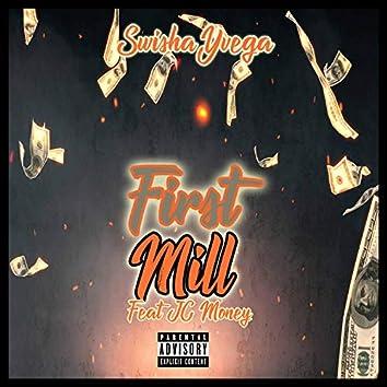 First Mill (feat. J.C. Money)