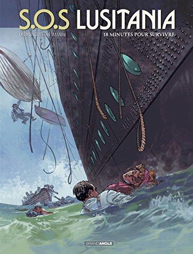 S.O.S Lusitania - vol. 02/3: 18 minutes pour survivre