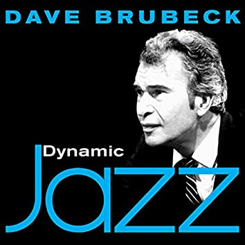 Dynamic Jazz - Dave Brubeck