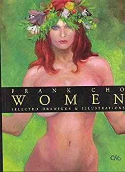 Frank Cho  Women  Selected Drawings & Illustrations Volume 1