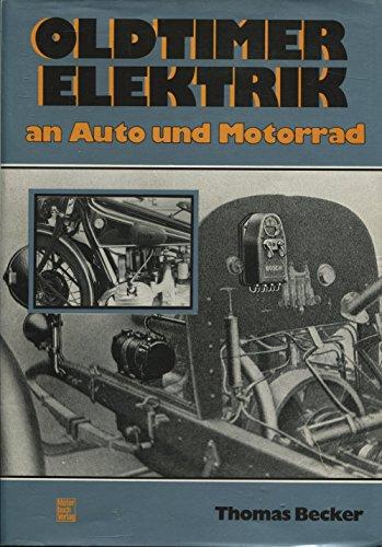 Oldtimer-Elektrik: An Auto und Motorrad