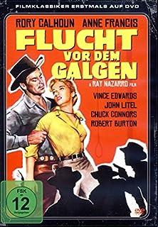 Flucht vor dem Galgen ( Western Filmklassiker )