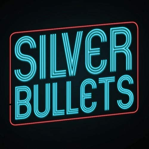 The Silver Bullets