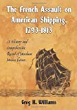 French Assault on American Shipping Merchant Marine losses.