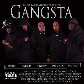 Omina Laboratories Presents: Gangsta (feat. Bueno, Lavish D, T Nutty, San Quinn & Dezit Eaze)