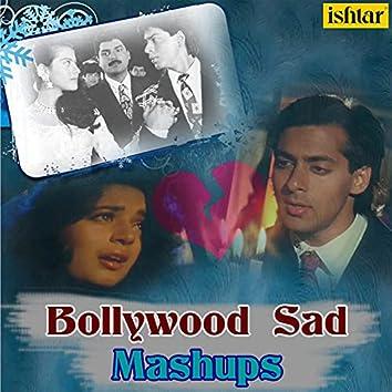 Bollywood Sad Mashups