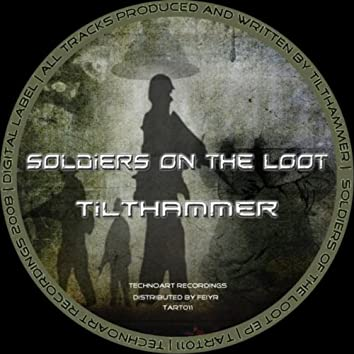 Soldiers on the Loot
