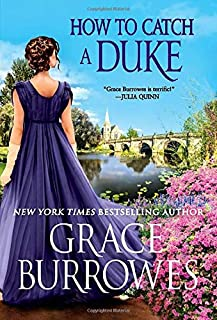 How to Catch a Duke (Rogues to Riches, 6)