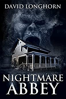 Nightmare Abbey: Supernatural Suspense with Scary & Horrifying Monsters (Nightmare Series Book 1) by [David Longhorn, Scare Street, Emma Salam, Ron Ripley]