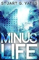 Minus Life: Premium Hardcover Edition