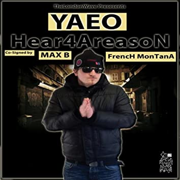 Hear4AReasoN - Co-Signed by MAX B & FRENCH MONTANA