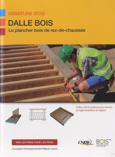 Dalle bois: Le plancher bois de rez de chaussée