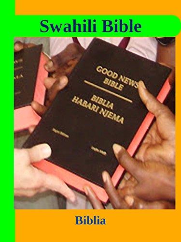 Biblia Takatifu Swahili Bible Kindle Edition By God Religion Spirituality Kindle Ebooks Amazon Com