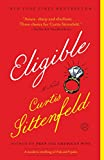 Eligible: A modern retelling of Pride and Prejudice (Austen Project)