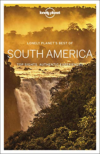 Lonely Planet Best of South America (Travel Guide) [Idioma Inglés]