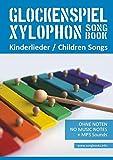 Xylophon Songbook / Glockenspiel Xylophon Songbook - Kinderlieder - Children Songs: Ohne Noten + MP3-Sounds