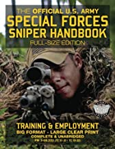 The Official US Army Special Forces Sniper Handbook: Full Size Edition: Discover the Unique Secrets of the Elite Long Rang...