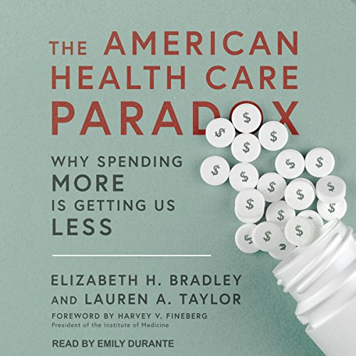 The American Health Care Paradox audiobook cover art