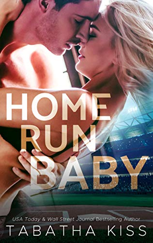 Home Run Baby (Bad Ballers Book 3)