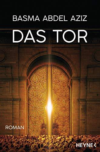 Buchseite und Rezensionen zu 'Das Tor: Roman' von Basma Abdel Aziz