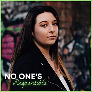 No One's Responsible