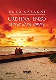 Cristina... Enzo - Storia di un amore (Italian Edition)