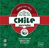 Chile para todos (Spanish Edition)
