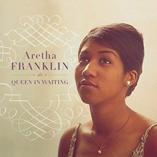 The Queen In Waiting (The Columbia Years 1960-1965)