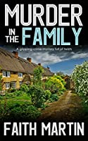 Murder In The Family: A Gripping Crime Mystery Full Of Twists (DI Hilary Greene Book 5)