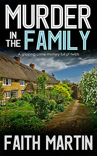 MURDER IN THE FAMILY a gripping crime mystery full of twists (DI Hillary Greene Book 5)