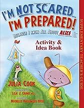 I'M NOT Scared, I'M Prepared Activity and Idea Book
