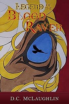 Legend of the Blood Raven by [D.C. McLaughlin]