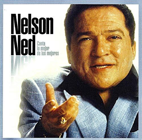 Canta Lo Mejor De Los Mejores by Nelson Ned (2003-01-07)