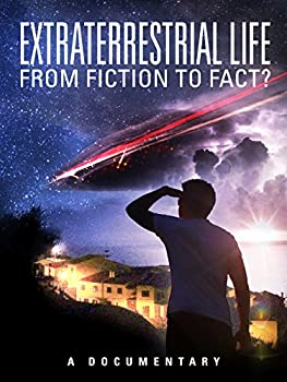 Extraterrestrial Life  From Fiction to Fact?