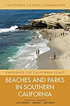 Beaches and Parks in Southern California: Counties Included: Los Angeles, Orange, San Diego (Volume 3) (Experience the Cal...