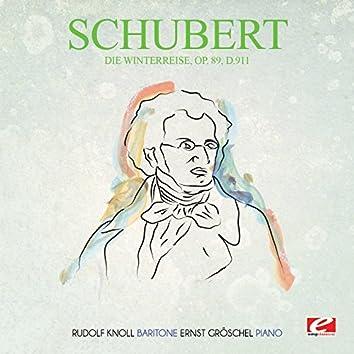 Schubert: Die Winterreise, Op. 89, D.911 (Digitally Remastered)