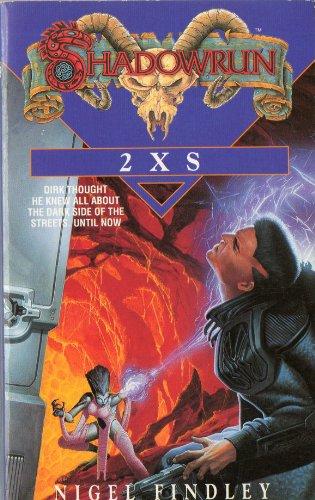 Shadowrun 4: 2Xs (Roc)