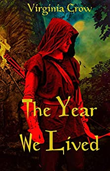 [Virginia Crow]のThe Year We Lived (English Edition)