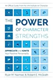Image of The Power of Character Strengths: Appreciate and Ignite Your Positive Personality