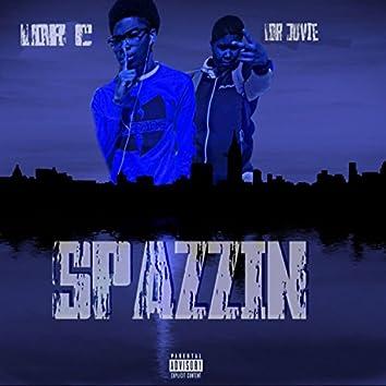 Spazzin' (feat. Lor Juvie)