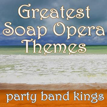 Greatest Soap Opera Themes