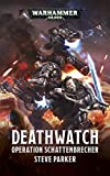 Operation Schattenbrecher (Deathwatch)