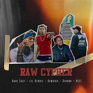 Raw Cypher (feat. Dave East, Lil Debbie, Devour, Demrick & Beez)