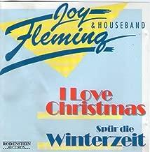 I love Christmas / Spür die Winterzeit
