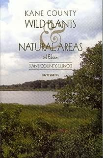 Kane County wild plants & natural areas: Kane County, Illinois