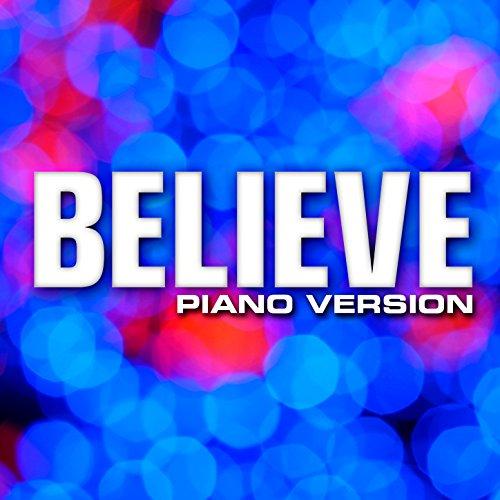 Believe (Piano Version) - Single